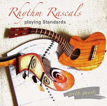 Rhythm Rascals - Playing Standars With Guests